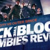 Attack the Block: Quick Review