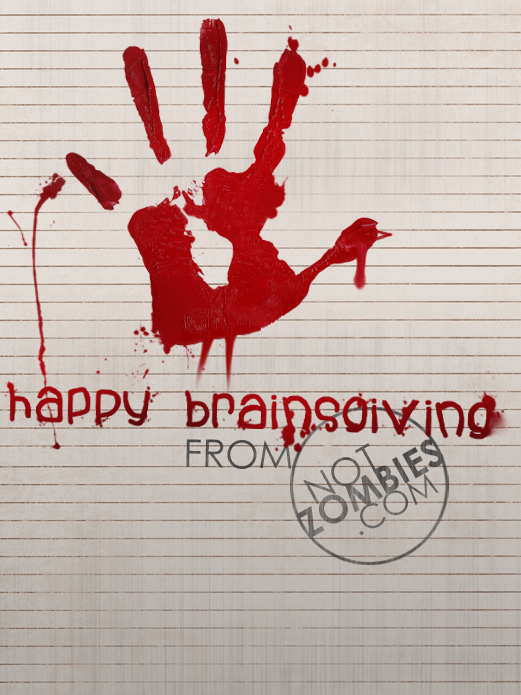 Happy Thanksgiving from Not Zombies